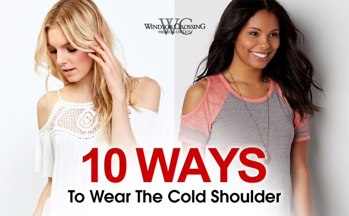 ef88edb9ddafe Windsor Crossing - Style Files - 10 Ways To Wear The Cold Shoulder